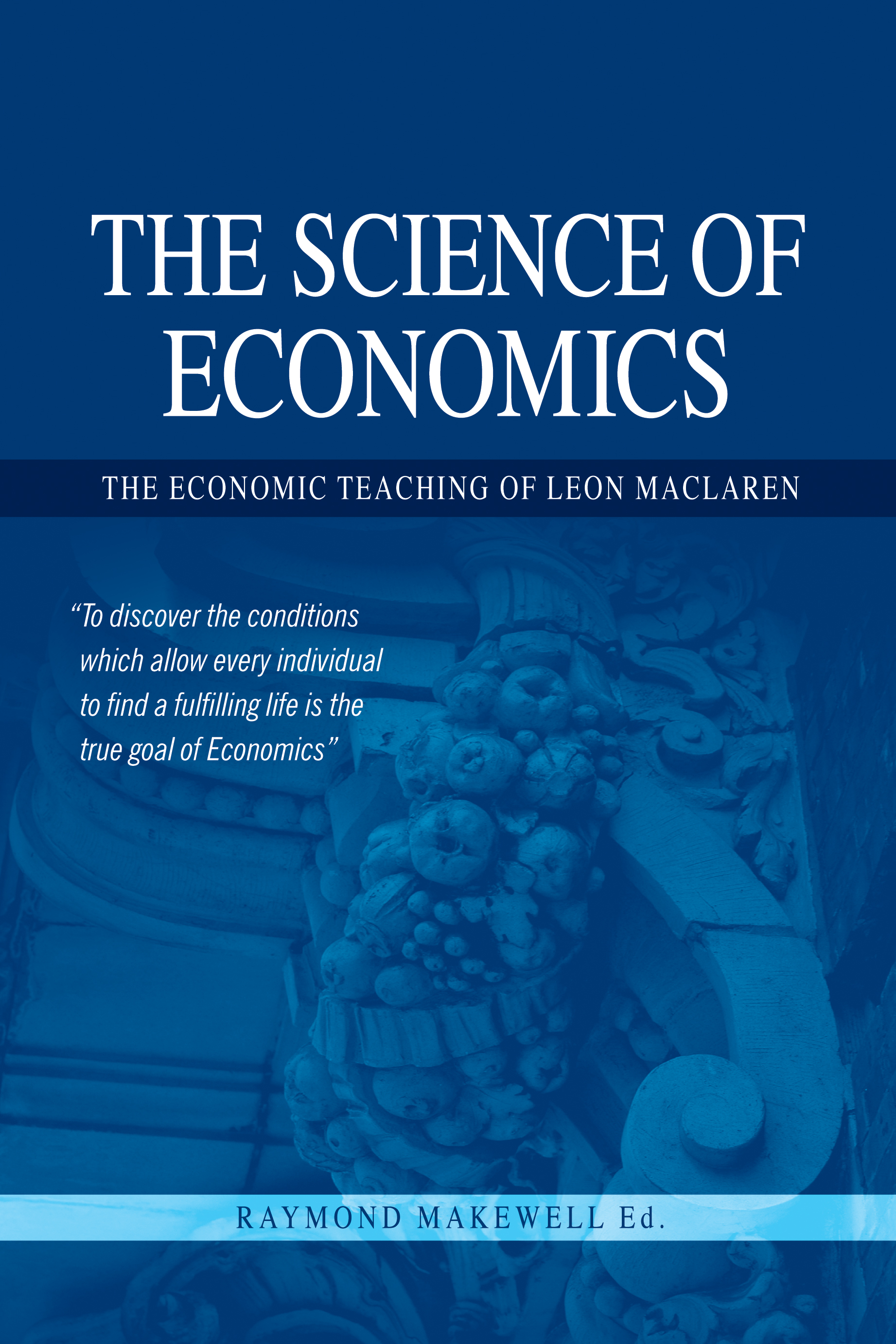 The Science of Economics