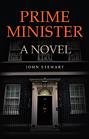 Prime Minister – A Novel
