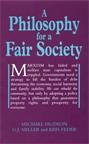 A Philosophy for a Fair Society
