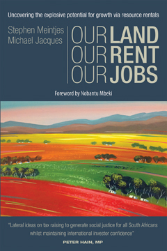 Our Land, Our Rent, Our Jobs