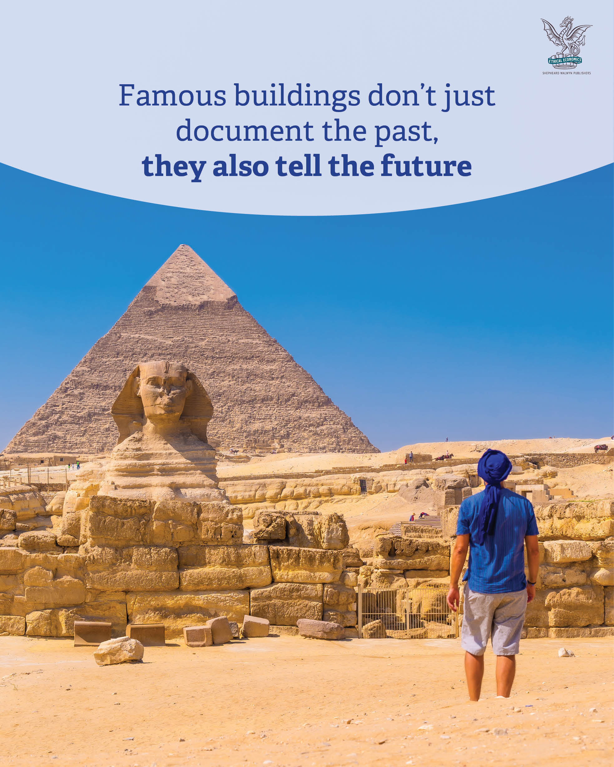 Famous buildings don't just document the past, they also tell the future